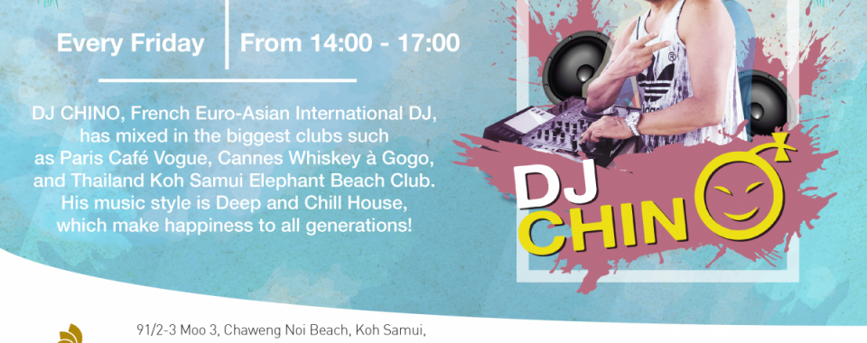 Chill and relax with DJ Chino